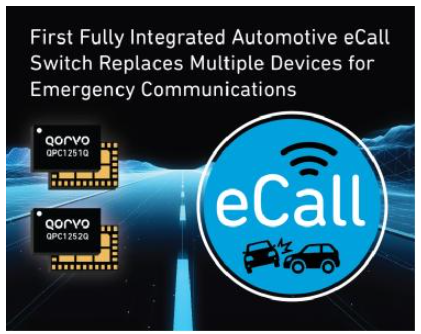 Qorvo®推出首款具有业界领先的性能的高可靠性全集成式汽车eCall开关