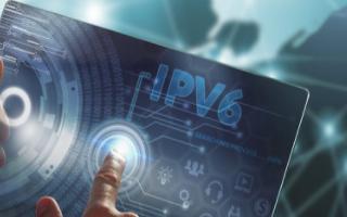 """我国IPv6规模部署迎来新突破,""""IPv6+""""创新技术将会赋能各行各业"""