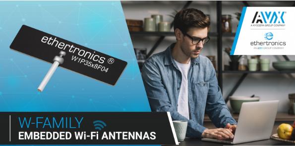AVX发布更小,更薄,具有更高信号灵敏度的新嵌入式Wi-Fi天线