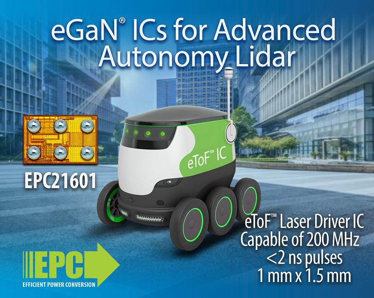 宜普电源转换公司(EPC)eToF™ 激光驱动器IC 助力革新激光雷达系统设计