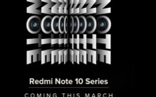 Redmi Note 10系列将于3月初在印度推出