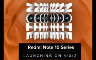 Redmi Note 10系列将于3月4日在印度推出