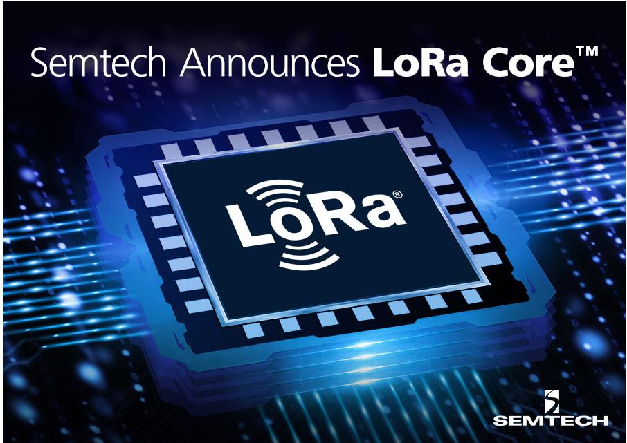 Semtech推出LoRa Core?产品组合以及全新数字基带芯片,可在全球提供LoRaWAN?网络覆盖和功能