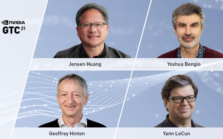 NVIDIA创始人兼首席执行官黄仁勋与人工智能先锋Yoshua Bengio、Geoffrey Hinton和Yann LeCun等人齐聚GTC21