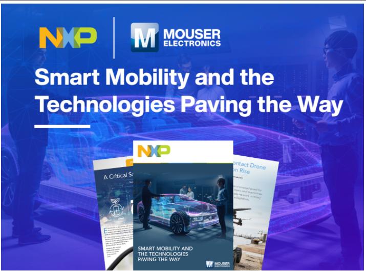 貿澤電子與NXP攜手推出全新智能運輸解決方案電子...