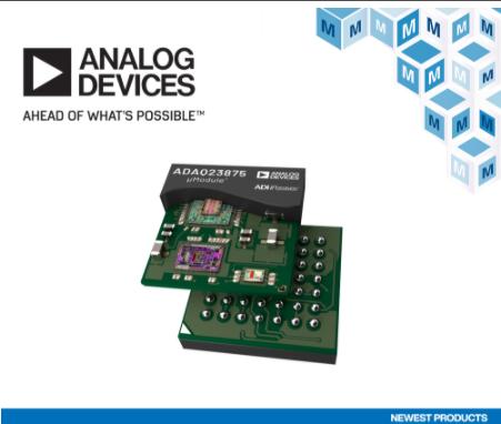 贸泽备货Analog Devices ADAQ23875,16位15 MSPS μModule数据采集解决方案