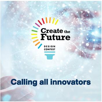 贸泽赞助2021创造未来全球设计大赛  Intel、Analog Devices作为联合赞助商共同激励技术创新