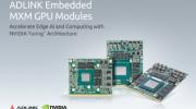 凌華科技推出業內首款基于NVIDIA Turing?架構的MXM圖形模塊