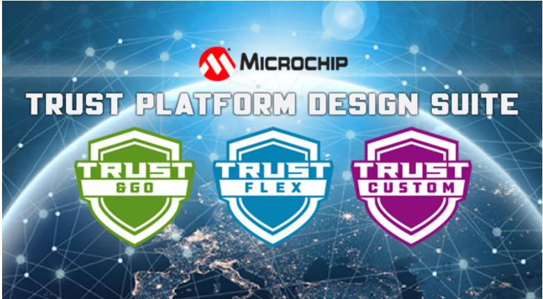 Microchip发布可信平台设计套件(TPDS)加速嵌入式安全部署,向第三方开放生态系统