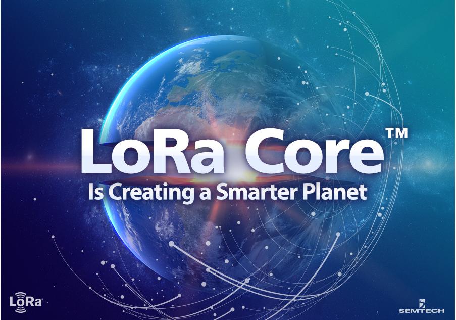 LoRa Core?正在創造一個更加智慧的星球