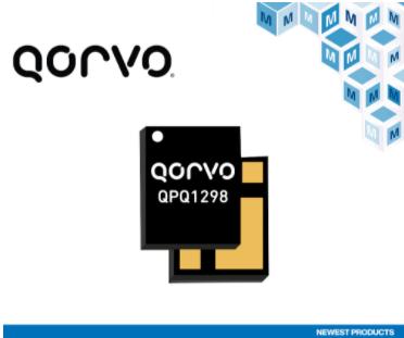 贸泽备货Qorvo QPQ1298高性能BAW滤波器 为n41子频段 5G网络基础设施提供支持