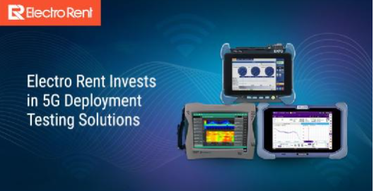 益萊儲再增資5G建設部署測試設備,提供領先的5G測試和驗證儀器