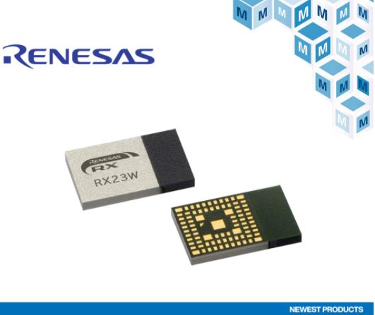 貿澤開售Renesas RX23W低功耗藍牙模塊...