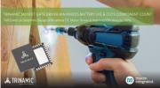 Maxim發布3相MOSFET柵極驅動器,可最大程度地延長電池壽命并將元件數量減半