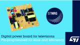 意法半導體LED電視 200W數字電源解決方案滿足嚴格的生態設計標準
