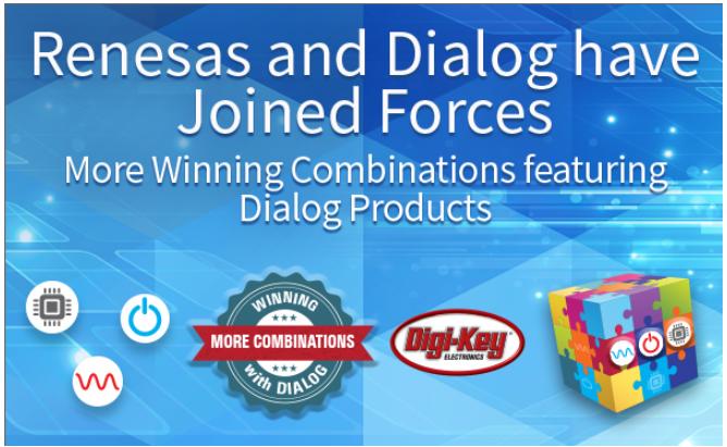Digi-Key推進分銷來自 Renesas 和...
