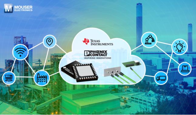 贸泽与Texas Instruments和Phoenix Contact联手推出单对以太网技术页面